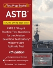 ASTB Study Guide 2020-2021: ASTB E Prep and Practice Test Questions for the Aviation Selection Test Battery (Military Flight Aptitude Test) [4th E Cover Image