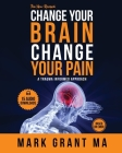 The New Change Your Brain, Change Your Pain: Based on EMDR Cover Image