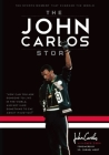 The John Carlos Story: The Sports Moment That Changed the World Cover Image