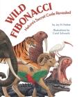 Wild Fibonacci: Nature's Secret Code Revealed Cover Image