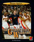The Golden State Warriors (Team Spirit (Norwood)) Cover Image