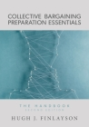 Collective Bargaining Preparation Essentials: The Handbook Cover Image