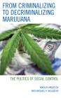 From Criminalizing to Decriminalizing Marijuana: The Politics of Social Control Cover Image