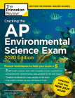 Cracking the AP Environmental Science Exam, 2020 Edition: Practice Tests & Prep for the NEW 2020 Exam (College Test Preparation) Cover Image