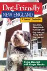 Dog-Friendly New England: A Traveler's Companion (Dog-Friendly Series) Cover Image
