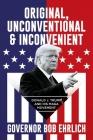 Original, Unconventional & Inconvenient: Donald J. Trump and His MAGA Movement Cover Image