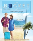 Bucket list Journal for Couples - Our BUCKET List Cover Image