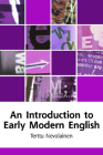 An Introduction to Early Modern English (Edinburgh Textbooks on the English Language) Cover Image