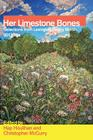 Her Limestone Bones: Selections from Lexington Poetry Month 2013 Cover Image