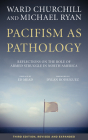 Pacifism as Pathology: Reflections on the Role of Armed Struggle in North America Cover Image