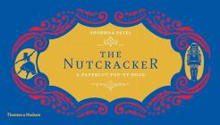 The Nutcracker: A Papercut Pop-Up Book Cover Image