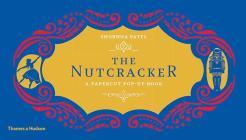 The Nutcracker: A Papercut Pop-Up Book Cover Image