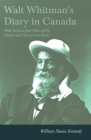 Walt Whitman's Diary in Canada - With Extracts from Other of His Diaries and Literary Note-Books Cover Image