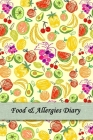 Food & Allergies Diary: 50 days Food Diary Track your Symptoms and Indentify your Intolerances and Allergies Cover Image