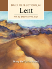 Not by Bread Alone: Daily Reflections for Lent 2021 Cover Image