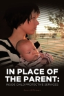In Place of the Parent: Inside Child Protective Services Cover Image