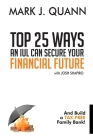 Top 25 Ways an IUL can Secure Your Financial Future: And Build a Tax-Free Family Bank! Cover Image