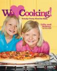 Cooking Light We [heart] Cooking!: Totally Tasty Food for Kids Cover Image