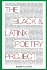 The Black and LatinX Poetry Project Cover Image