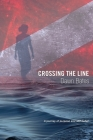 Crossing the Line: A Journey of Purpose and Self Belief Cover Image