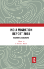 India Migration Report 2018: Migrants in Europe Cover Image