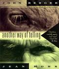 Another Way of Telling (Vintage International) Cover Image