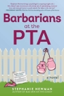 Barbarians at the PTA: A Novel Cover Image