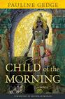 Child of the Morning: A Novel (Rediscovered Classics) Cover Image