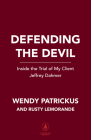 Defending the Devil: Inside the Trial of My Client Jeffrey Dahmer Cover Image