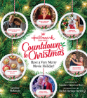 Hallmark Channel Countdown to Christmas: Have a Very Merry Movie Holiday Cover Image