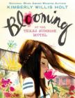 Blooming at the Texas Sunrise Motel Cover Image