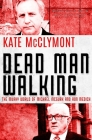 Dead Man Walking: The Murky World of Michael McGurk and Ron Medich Cover Image