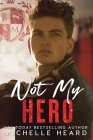 Not My Hero: Black Mountain Academy Cover Image
