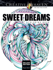 Creative Haven Deluxe Edition Sweet Dreams Coloring Book (Creative Haven Coloring Books) Cover Image