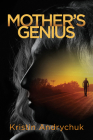 Mother's Genius (Essential Prose Series #170) Cover Image