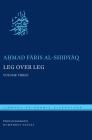 Leg Over Leg: Volume Three (Library of Arabic Literature #34) Cover Image