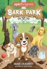 Bark Park (Bark Park Book 1) Cover Image