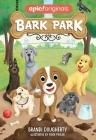 Bark Park (Bark Park Book 1) Cover Image