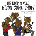 The Rock N Roll Bison Band Show Cover Image