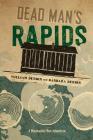 Dead Man's Rapids Cover Image
