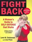Fight Back: A Woman's Guide to Self-Defense That Works Cover Image