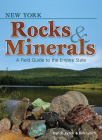 New York Rocks & Minerals: A Field Guide to the Empire State (Rocks & Minerals Identification Guides) Cover Image