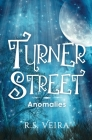 Turner Street: Anomalies Cover Image