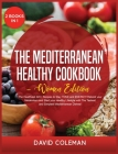 The Mediterranean Healthy Cookbook - Women Edition: The Healthiest 220+ Recipes to Stay TONE and ENERGY! Reboot your Metabolism and Start your Healthy Cover Image