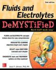 Fluids and Electrolytes Demystified, Second Edition Cover Image