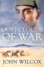 Dust Clouds of War (Simon Fonthill #5) Cover Image