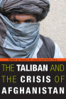 The Taliban and the Crisis of Afghanistan Cover Image
