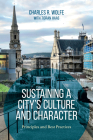 Sustaining a City's Culture and Character: Principles and Best Practices Cover Image