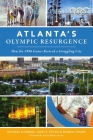 Atlanta's Olympic Resurgence: How the 1996 Games Revived a Struggling City Cover Image