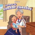 La Hora de Contar Cuentos = Story Time (La Hora de... (It's Time)) Cover Image